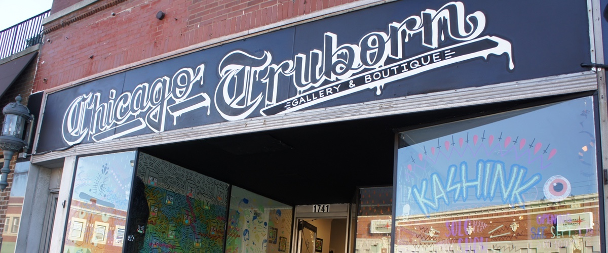 Chicago Truborn, Street art chicago, chicago street art, Lie Chicago, Lady Lucx, Chicago Art Gallery, Truborn Gallery